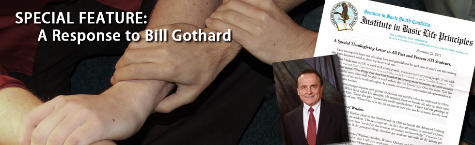 "Our response to Bill Gothard's November 2011 letter addressed to ""all past and present ATI students."""
